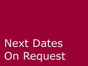 Next-Dates-On-Request